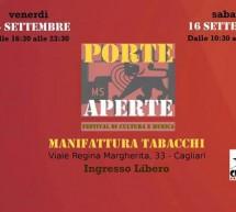 PORTE APERTE- FESTIVAL DI CULTURA E MUSICA – MANIFATTURE TABACCHI – CAGLIARI – 15-16 SETTEMBRE 2017