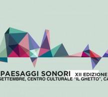 SIGNAL FESTIVAL – PAESAGGI SONORI – GHETTO DEGLI EBREI – CAGLIARI – 27-30 SETTEMBRE 2017