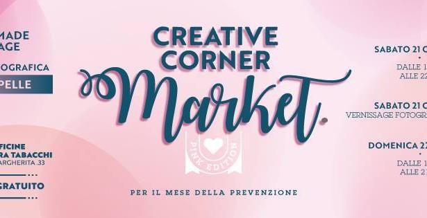 CREATIVE CORNER MARKET PINK EDITION – EX MANIFATTURE TABACCHI – CAGLIARI- 21-22 OTTOBRE 2017