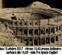 TOUR E VISITA DELL'ANFITEATRO ROMANO, MUSEO E ORTO DEI CAPPUCCINI – CAGLIARI – DOMENICA 15 OTTOBRE 2017