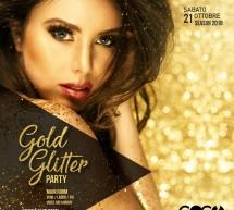 GOLD GLITTER PARTY – COCO' DISCOCLUBBING – CAGLIARI – SABATO 21 OTTOBRE 2017