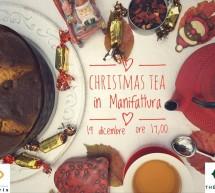CHRISTMAS TEA – EX MANIFATTURA TABACCHI- CAGLIARI – MARTEDI 19 DICEMBRE 2017