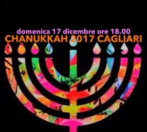 CHANUKKAH 2017 – ACCENSIONE PUBBLICA NELLA JUDERIA DEL 6° LUME- GHETTO – CAGLIARI – DOMENICA 17 DICEMBRE 2017