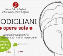 MODIGLIANI – OPERA SOLA – GALLERIA COMUNALE D'ARTE – CAGLIARI – 8 DICEMBRE- 11 MARZO 2018