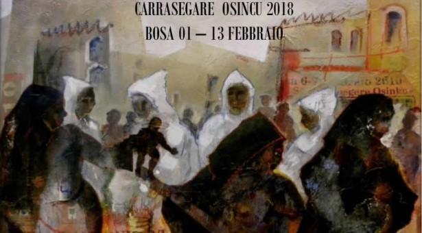 CARRASEGARE OSINCU – BOSA – 1-17 FEBBRAIO 2018