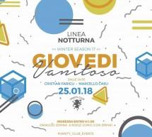 GIOVEDI VANITOSO – LINEA NOTTURNA – CAGLIARI – GIOVEDI 25 GENNAIO 2018