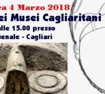 TOUR DEI MUSEI CAGLIARITANI – CAGLIARI – DOMENICA 4 MARZO 2018