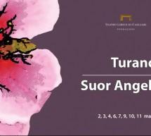 TURANDOT & SUOR ANGELICA-  TEATRO LIRICO – CAGLIARI – 2-11 MARZO 2018