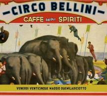 CIRCO BELLINI – CAFFE' DEGLI SPIRITI – CAGLIARI – VENERDI 25 MAGGIO 2018