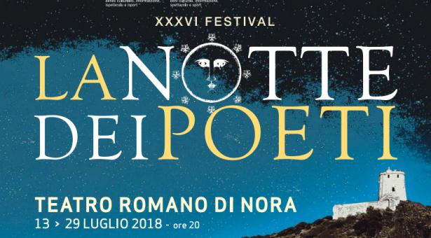 LA NOTTE DEI POETI – TEATRO ROMANO DI NORA- 13-29 LUGLIO 2018
