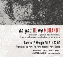 DO YOU REmeMBRANDT – PORTO CERVO – 12 MAGGIO – 12 GIUGNO 2018