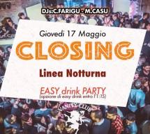 CLOSING PARTY – GIOVEDI VANITOSO – LINEA NOTTURNA- CAGLIARI – GIOVEDI 17 MAGGIO 2018