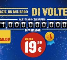 RYANAIR CELEBRA 1 MILIARDO DI VISITATORI, VOLI A PARTIRE DA 19,99 €
