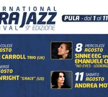 INTERNATIONAL NORA JAZZ FESTIVAL – PULA -1-11 AGOSTO 2018