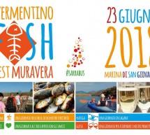 VERMENTINO FISH FEST – MURAVERA – DOMENICA 23 GIUGNO 2018