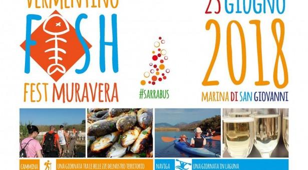 VERMENTINO FISH FEST – MURAVERA – SABATO 23 GIUGNO 2018