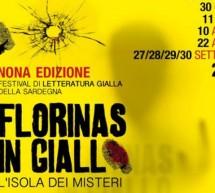 FLORINAS IN GIALLO – 30 GIUGNO-11 LUGLIO- 10-22 AGOSTO, 27-30 SETTEMBRE 2018