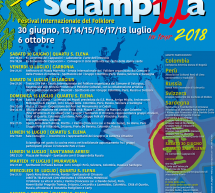 32° EDIZIONE SCIAMPITTA – 13-18 LUGLIO 2018