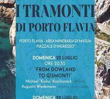 I TRAMONTI DI PORTO FLAVIA – 22 LUGLIO – 4 AGOSTO 2018