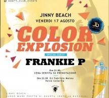 COLOR EXPLOSION – SPECIAL GUEST FRANKIE P – JINNY BEACH – QUARTU SANT'ELENA – VENERDI 17 AGOSTO 2018