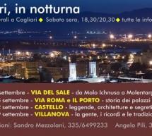 CAGLIARI IN NOTTURNA- VIA ROMA E IL PORTO – SABATO 15 SETTEMBRE 2018