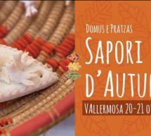 SAPORI D'AUTUNNO – DOMUS E PRATZAS – VALLERMOSA – 20-21 OTTOBRE 2018