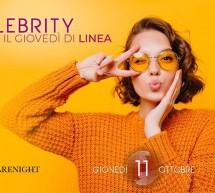CELEBRITY – IL GIOVEDI DI LINEA NOTTURNA – CAGLIARI – GIOVEDI 11 OTTOBRE 2018