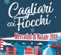 MERCATINI DI NATALE 2018 : CAGLIARI COI FIOCCHI – 1 DICEMBRE- 7 GENNAIO 2019