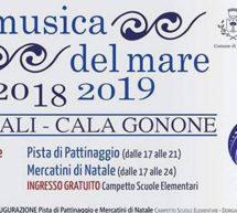 LA MUSICA DEL MARE -DORGALI E CALA GONONE – 7 DICEMBRE – 6 GENNAIO 2019