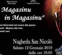 DAE MAGASINU IN MAGASINU – NUGHEDU SAN NICOLO' – SABATO 12 GENNAIO 2019