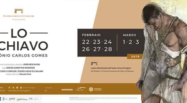 LO SCHIAVO – TEATRO LIRICO – CAGLIARI – 22 FEBBRAIO – 3 MARZO 2019