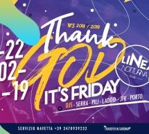 THANK GOD IT'S FRIDAY – LINEA NOTTURNA – CAGLIARI – VENERDI 22 FEBBRAIO 2019