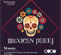 MEXICAN PARTY – COCO' DISCOCLUBBING – CAGLIARI – SABATO 16 MARZO 2019