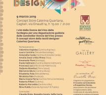 DONNE VINO DESIGN – CATERINA QUARTANA CONCEPT STORE – CAGLIARI – SABATO 9 MARZO 2019