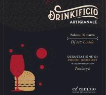 DRINKIFICIO ARTIGIANALE – EX CAMBIO – CAGLIARI – SABATO 16 MARZO 2019