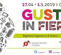 GUSTO IN FIERA – CAGLIARI – 27 APRILE – 1 MAGGIO 2019