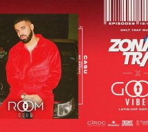 ZONA TRAP X GOOD VIBES – ROOM CLUB – CAGLIARI – VENERDI 15 MARZO 2019