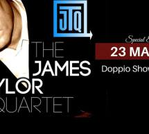 THE JAMES TAYLOR QUARTET -BFLAT – CAGLIARI – SABATO 23 MARZO 2019