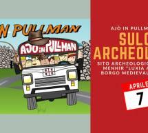 AJO' IN PULLMAN AL…SULCIS ARCHEOLOGICO – DOMENICA 7 APRILE 2019