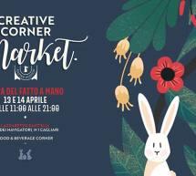 CREATIVE CORNER MARKET EASTER EDITION – LAZZARETTO – CAGLIARI – 13-14 APRILE 2019