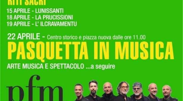 PASQUETTA IN MUSICA – PFM – CASTELSARDO – LUNEDI 22 APRILE 2019