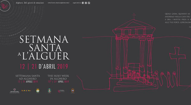 SETTIMANA SANTA AL'ALGUER – ALGHERO- 12-21 APRILE 2019