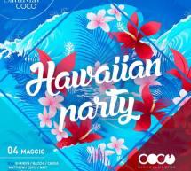 HAWAIAN PARTY – COCO DISCOCLUBBING – CAGLIARI – SABATO 4 MAGGIO 2019