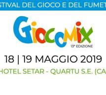 12° EDIZIONE GIOCOMIX – HOTEL SETAR – QUARTU SANT'ELENA – 18-19 MAGGIO 2019