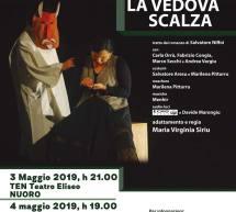 LA VEDOVA SCALZA – NUORO, 3 MAGGIO – PAULILATINO, 4 MAGGIO 2019