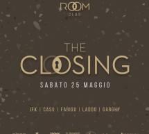 CLOSING PARTY – ROOM CLUB – CAGLIARI – SABATO 25 MAGGIO 2019