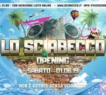 OPENING LO SCIABECCO DISCO CLUB – VILLASIMIUS – SABATO 1 GIUGNO 2019