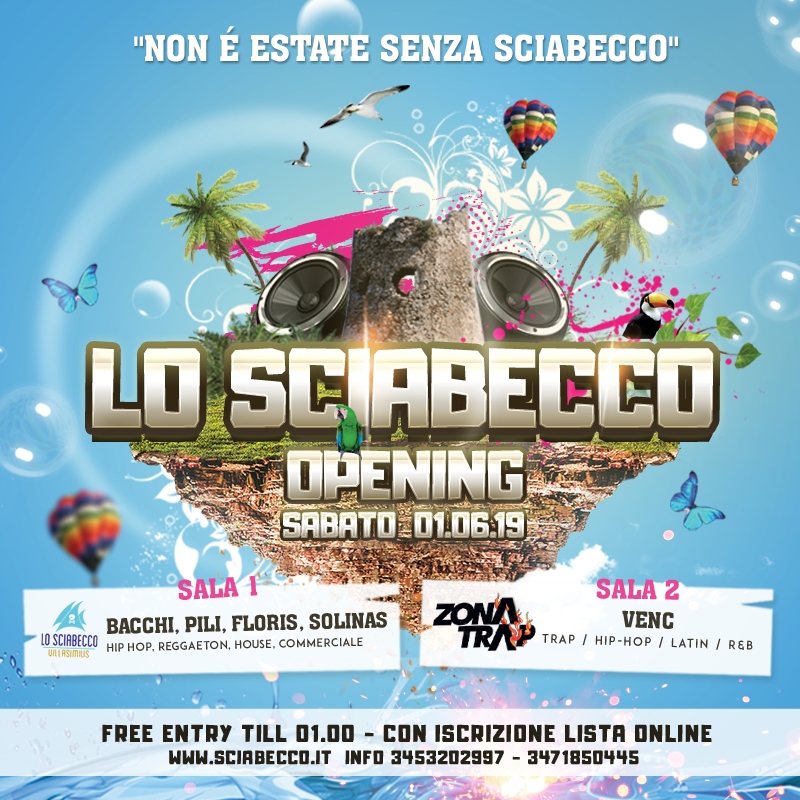 SCIABECCO OPENING