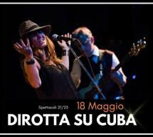 DIROTTA SU CUBA – BFLAT – CAGLIARI – SABATO 18 MAGGIO 2019