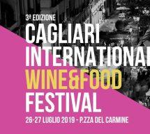 CAGLIARI INTERNATIONAL WINE & FOOD FESTIVAL –  26-27 LUGLIO 2019